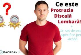 Ce este Protruzia Discală Lombară?